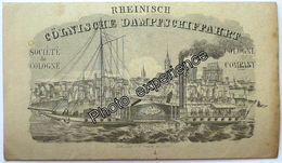 Dépliant Transport Croisière Bateau Werbung Dampfschiff Schiff 1849 COLOGNE KÖLN Rhein Allemagne Deutschland - Dépliants Touristiques