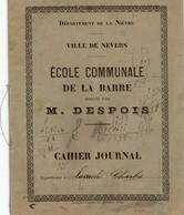Vieux Papiers > Non Classés Cahier D école Communale De La Barre NEVERS  M . DESPOIS 1900 - Alte Papiere