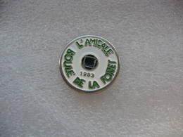 """Pin's De L'Amicale Du Club De Pétanque """"Boule De La Foret"""" En 1993 - Bowls - Pétanque"""