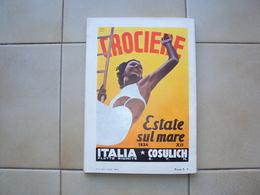 RIVISTA LE VIE D'ITALIA CON ILLUSTRAZIONE DI XANTI COSULICH CROCIERE TRIESTE ESTATE 1934 SUL MARE - Altri