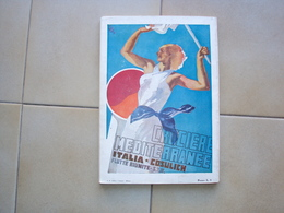 RIVISTA LE VIE D'ITALIA CON ILLUSTRAZIONE DI VENEZIANI COSULICH CROCIERE MEDITERRANEE 1935 TRIESTE - Altri