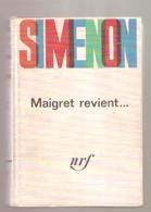 SIMENON - Maigret Revient ..... - NRF Gallimard, 1964 - Premier Numéro D'un Série De 5 Volumes Reliés - Simenon