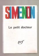 SIMENON - Le Petit Docteur - NRF Gallimard, 1964 - Dernier Numéro D'un Série De 5 Volumes Reliés - Simenon