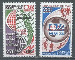 Mali YT N°221/222 Coupe Du Monde De Football Munich 1974 Surchargé Vainqueurs Neuf ** - Mali (1959-...)