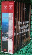 """*UNE AVENTURE INDUSTRIELLE NEE DE LA FORET* """" GROUPE GASCOGNE """" < Par Pierre ROUSSET - Livres, BD, Revues"""