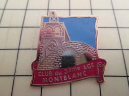 Pin711e Pin's Pins : Rare Et Belle Qualité : VILLES / EGLISE CLUB DU 3e AGE MONTBLANC C'est La Crème Et La Pisse Tache - Cities