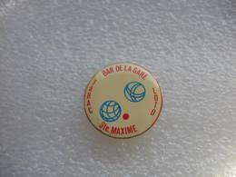 Pin's Club De Pétanque Au Bar De La Gare à Sainte Maxime. Tabac-Loto - Bowls - Pétanque