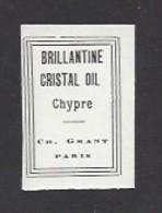 Etiquette De Brillantine Cristal Oil Chypre  -  Ch. Grant Parfumeur à Paris - Labels