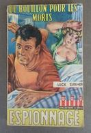 Espionnage - Editions De La Renaissance Collection Le Verdict No 1 - Luck Surmer - Du Bouillon Pour Les Morts - 1960 - Old (before 1960)