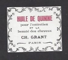 Etiquette D'Huile De Quinine Pour Cheveux  -  Ch. Grant Parfumeur à Paris - Labels