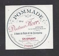 Etiquette De Pommade Du Docteur Florr  -  Ch. Grant Parfumeur à Paris - Labels
