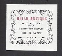 Etiquette D'Huile Antique Pour Les Cheveux  -  Ch. Grant Parfumeur à Paris - Labels