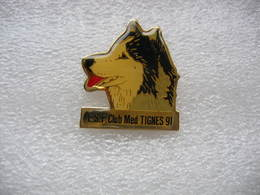 Pin's Chien Husky: ESF (Ecole De Ski Francais) Au Club Med De TIGNES En 91 - Winter Sports
