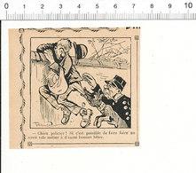 2 Scans De 1909 Humour Chien Policier / Place Saint-Michel (Paris) Bouteille De Vin Ivrogne 51C13 - Alte Papiere