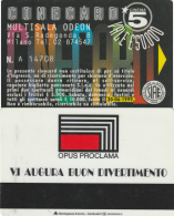 CINECARD MULTISALA ODEON -OPU PROCLAMA BUON DIVERTIMENTO (M19.6 - Tickets - Vouchers