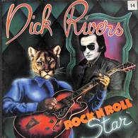 Dick Rivers - Rock'n'Roll Star - Si Elle Te Disait Oui (45 Tours) - Zonder Classificatie