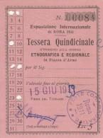TESSERA INTERNAZIONALE ROMA 1911 -INGRESSO MOSTRA ETNOGRAFICA E REGIONALE (HX370 - Tickets - Vouchers