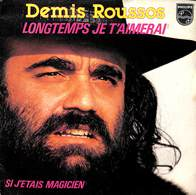 Demis Roussos - Longtemps Je T'aimerai - Si J'étais Magicien (45 Tours) - Vinylplaten