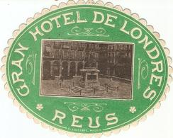 Auto-collant Publicitaire, Gran Hotel De Londres En Reus (Cataluña), Ca 1930, Buén Estado - Advertising