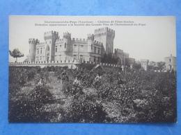 84-CHATEAUNEUF DU PAPE Chateau De Fines-Roches - Chateauneuf Du Pape