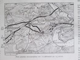 La Grande Guerre 14-18 La Semaine Militaire 6 13 Avril 1916 LE MORT-HOMME FORGES BETHINCOURT CHATTANCOURT CUISY - Alte Papiere