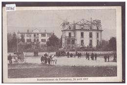 PORRENTRUY - BOMBARDEMENT DU 24 AVRIL 1917 - TB - JU Jura