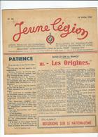 LÉGION FRANÇAISE Ds COMBATTANTS Et Ds VOLONTAIRES De La RÉVOLUTION NATIO. JEUNE LÉGION N°16 JUILLET 43 - Alte Papiere