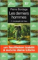Librio 332 - BORDAGE, Pierre - Les Derniers Hommes (AB+) - J'ai Lu