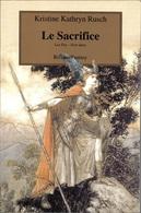 Rivages/Fantasy - RUSCH, Kristine K. - Le Sacrifice (TBE+) - Books, Magazines, Comics
