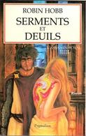 Pygmalion - HOBB, Robin - Serments Et Deuils (TBE) - Pygmalion