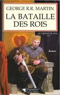 Pygmalion - MARTIN, George R.R. - La Bataille Des Rois (BE+) - Pygmalion