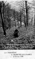CPA La Tragédie De Marche Les Dames, 17 Février 1934. Rocher Ou Fut Découvert Le Corps De S.M. LE ROI ALBERT 1er - Koninklijke Families