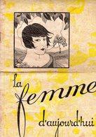 La Femme D'aujourd'hui - Suisse Romande - Revue Bimensuelle Féminine No 13 - 1er  Juin 1926 - Lausanne - 20 Pages-Mode - Books, Magazines, Comics