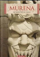 MURENA Le Sable Et Le Sang   édit : DARGAUX 2003  (TTB état 560  Gr) - Murena