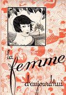 La Femme D'aujourd'hui - Suisse Romande - Revue Bimensuelle Féminine No 16 - 1er  Août 1926 - Lausanne- 16 Pages-Mode - Books, Magazines, Comics