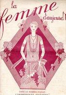 La Femme D'aujourd'hui - Suisse Romande - Revue Bimensuelle Féminine No 18 - 1er  Octobre 1926 - Lausanne- 20 Pages-Mode - Books, Magazines, Comics