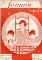La Femme D'aujourd'hui - Suisse Romande - Revue Bimensuelle Féminine No 20 - 1er Novembre 1926 - Lausanne- 20 Pages-Mode - Books, Magazines, Comics