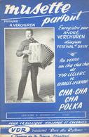 Musette Partout + Cha-cha Polka (A. Verchuren, Fud Leclerc, G. Legrand) Ed. Voix Du Rythme, Charleroi, 1959 - Musique & Instruments