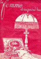 La Femme D'aujourd'hui - Suisse Romande - Revue Bimensuelle Féminine No 25 - 15 Janvier 1927 - Lausanne- 20 Pages-Mode - Books, Magazines, Comics