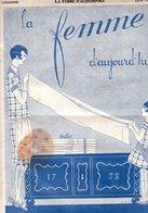 La Femme D'aujourd'hui - Suisse Romande - Revue Bimensuelle Féminine No 26 - 1er Février 1927 - Lausanne- 20 Pages-Mode - Books, Magazines, Comics