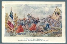 CPA - LE DRAPEAU DU 2° ZOUAVES - SOLFÉRINO - Regiments