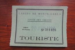 TICKET D ENTREE AU CASINO DE MONTE CARLO POUR LA VISITE DES SALON EN 1924 - Tickets - Vouchers