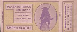 PERPIGNAN - Arènes, Corrida, Toros, Tauromachie - Billet 1932 - Alte Papiere