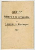 MILITARIA GUERRE RAVITAILLEMENT  : Notice Relative à La Préparation Des Aliments En Campagne - Other