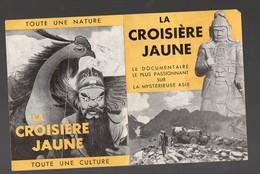 (cinéma) Plaquette LA CROISIERE JAUNE  (PPP8435) - Advertising