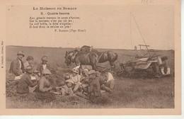 La Moisson En Beauce-Quatre Heures-Poeme De P.Barbier. - France