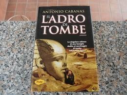 Il Ladro Di Tombe - Antonio Cabanas - Books, Magazines, Comics