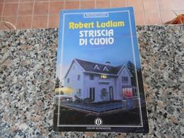 Striscia Di Cuoio - Robert Ludlum - Books, Magazines, Comics