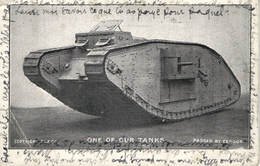 Military, World War I., Tank, One Of Our Tanks, Old Postcard - War 1914-18