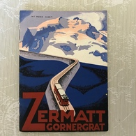 Zermatt Gornergrat 1929 Chemins De Fer Brochure De 32 Pages - Dépliants Turistici